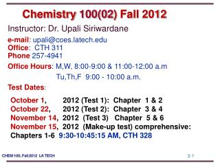 Chemistry  100(02 )  Fall  2012