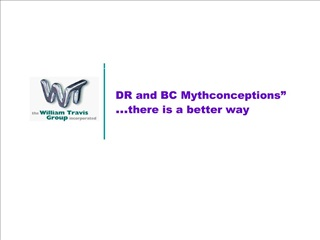 DR and BC Mythconceptions   there is a better way