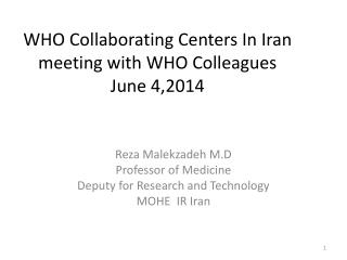 WHO Collaborating  Centers In Iran meeting with WHO Colleagues June 4,2014