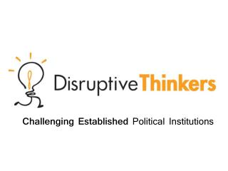 Challenging Established  Political Institutions