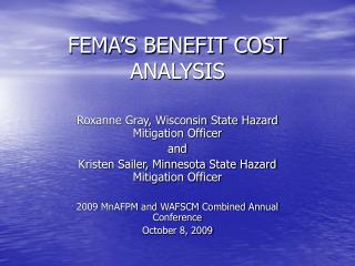 FEMA'S BENEFIT COST ANALYSIS