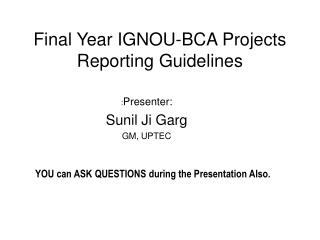Final Year IGNOU-BCA Projects Reporting Guidelines
