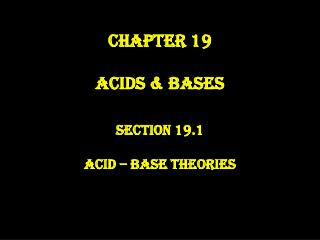 Chapter 19 Acids & Bases
