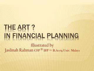 The art ? In financial Planning