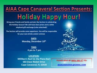 AIAA Cape Canaveral Section Presents: H o l i d a y  H a p p y  H o u r !