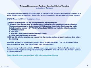 Technical Assessment  Review / Decision Briefing Template Instructions / Guidance