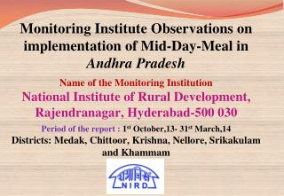 Monitoring Institute Observations on  implementation of Mid-Day-Meal in  Andhra Pradesh