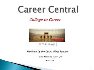 Career Central                 College to Career