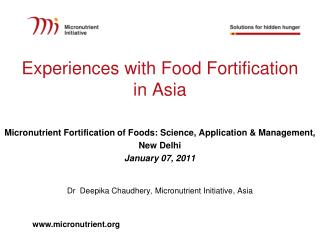 Experiences with Food Fortification  in Asia