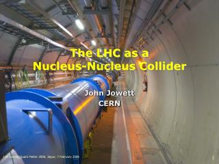 The LHC as a  Nucleus-Nucleus Collider