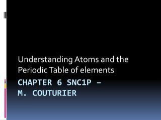 Chapter 6 SNC1P – m. Couturier