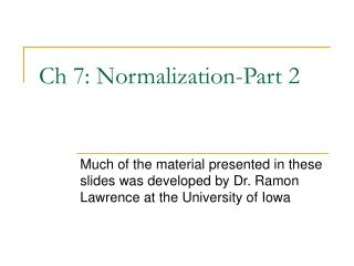 Ch 7: Normalization-Part 2