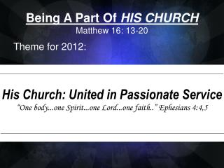 Being A Part Of  HIS CHURCH Matthew 16: 13-20