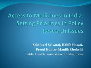 Access to Medicines in India: Setting Priorities in Policy Research Issues