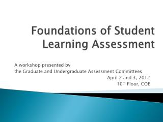 Foundations of Student Learning Assessment