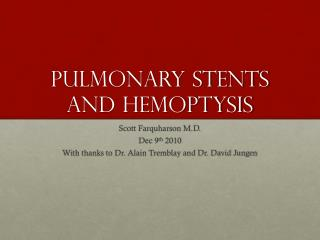 Pulmonary Stents And Hemoptysis
