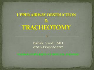 UPPER AIRWAY OBSTRUCTION & TRACHEOTOMY