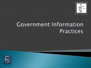 Government Information Practices