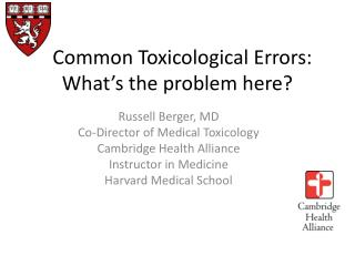 Common Toxicological Errors: What's the problem here?