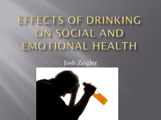 Effects of Drinking on Social and Emotional Health