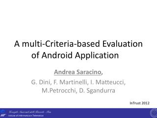 A  multi- Criteria - based Evaluation of  Android  Application