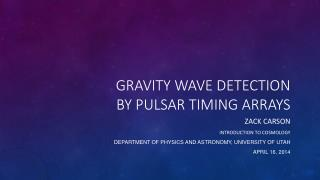Gravity Wave Detection By Pulsar timing arrays