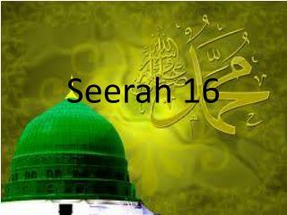 Seerah  16