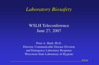Laboratory Biosafety