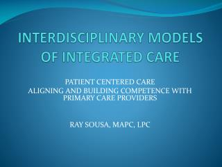 INTERDISCIPLINARY MODELS OF INTEGRATED CARE