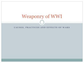 Weaponry of WWI