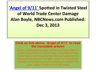 Click on link above, 'Angel of 9/11' to read the incredible article!