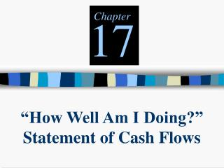 """How Well Am I Doing?"" Statement of Cash Flows"