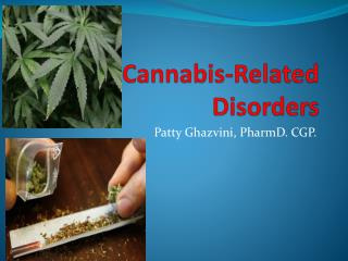 Cannabis-Related Disorders