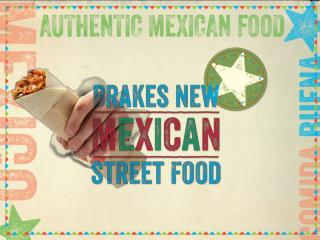 We have developed two solutions: Grab & Go Burritos  Mexican Street Food Canteen