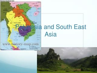 Polynesia and South East Asia