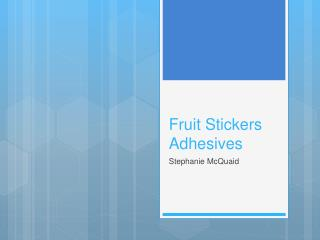 Fruit Stickers Adhesives