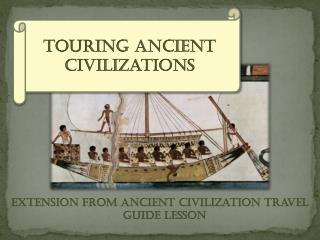 Extension from Ancient Civilization Travel Guide Lesson