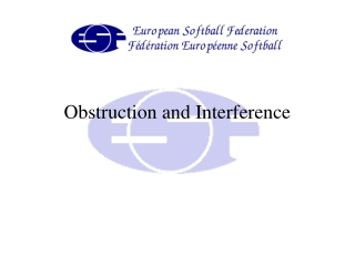 Obstruction and Interference