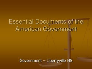 Essential Documents of the American Government