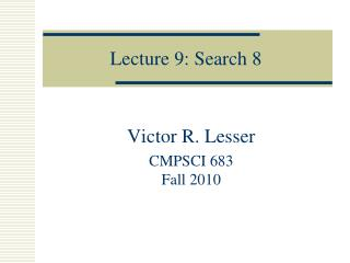Lecture  9:  Search  8