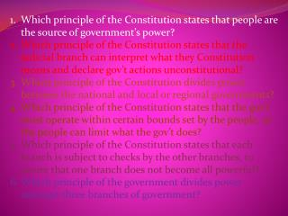 Which principle of the Constitution states that people are the source of government's power?