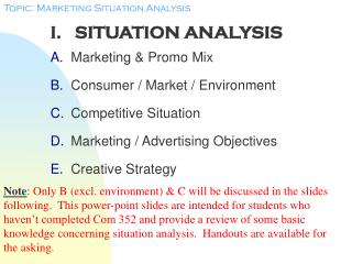 I.   SITUATION ANALYSIS