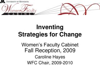 Inventing Strategies for Change