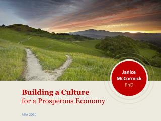 Building a Culture  for a Prosperous Economy MAY 2010
