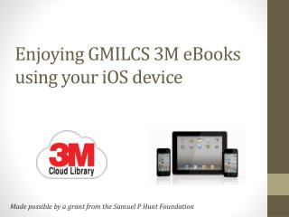 Enjoying GMILCS 3M eBooks using your  iOS  device