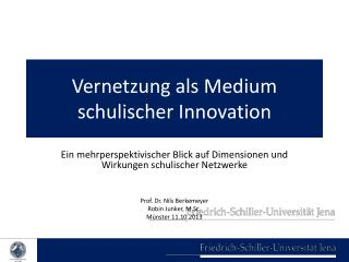Vernetzung als Medium schulischer Innovation
