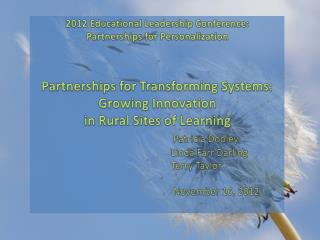 2012 Educational  Leadership Conference: Partnerships for Personalization