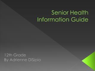 Senior Health Information Guide