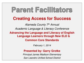 Creating Access for Success Alameda County 7 th  Annual  Academic Language & Literacy Conference