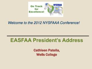 Welcome to the 2012 NYSFAAA Conference!